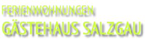 Gaestehaus Salzgau
